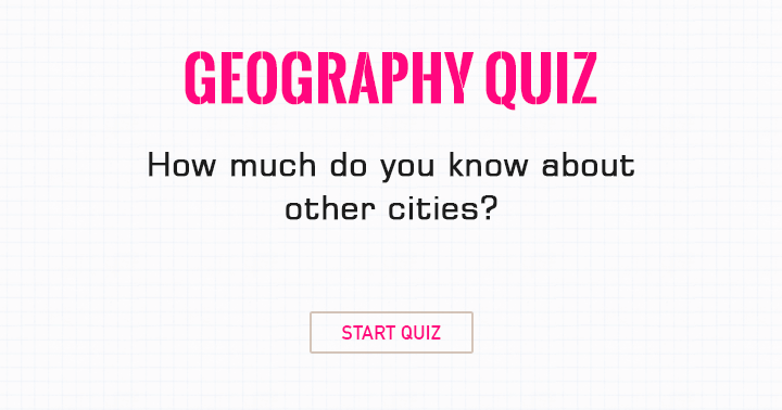How much do you know about other cities