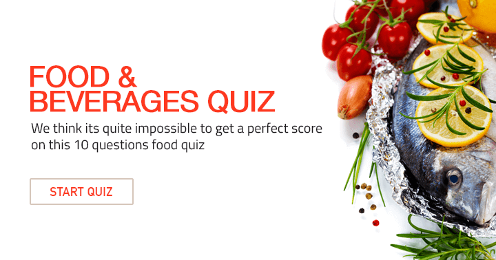 Impossible to get a perfect score on this F&B quiz