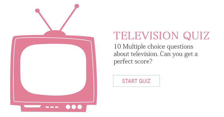 10 questions about television. Can you answer them correctly?