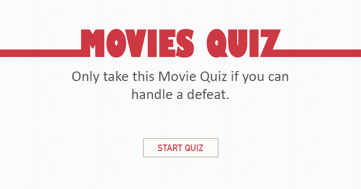 Only take this Quiz if you can you handle a defeat ?