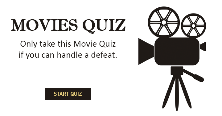 Can you handle a defeat in this Movie quiz?