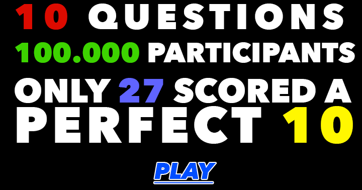 10 Impossible Trivia questions
