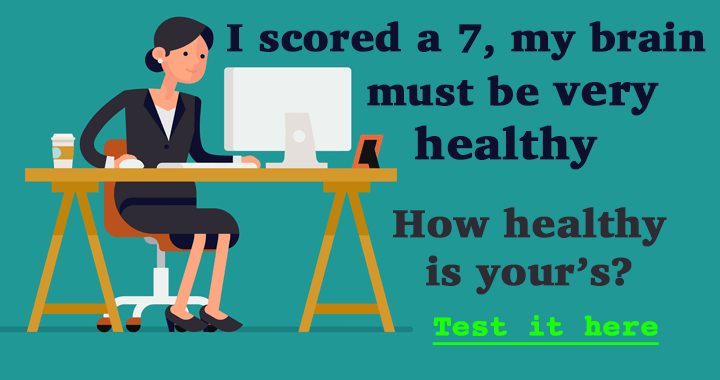 How healthy is your brain ?