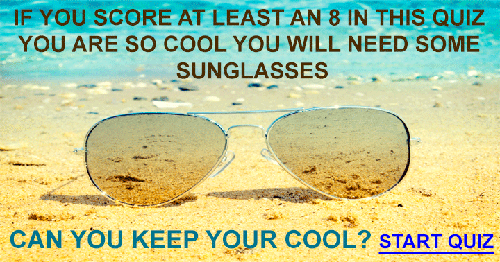 Can you keep your cool?