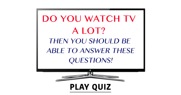 Do you like to hang in front of the TV?