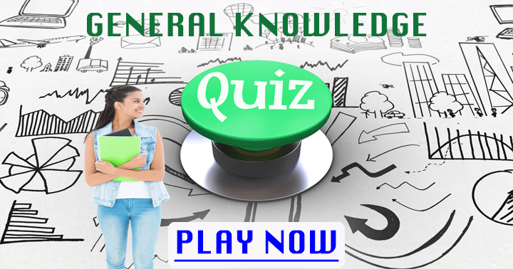 We hope you will have some fun with this General Knowledge Quiz!