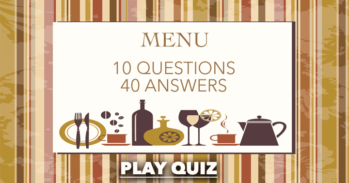 A delicious food and beverages quiz!