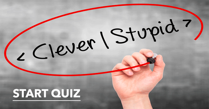 Are you going to be clever or stupid in this General Knowledge quiz?