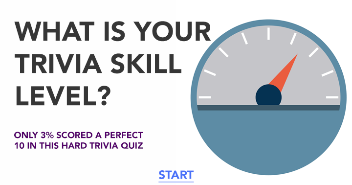 What is your trivia skill level?