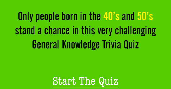Only if you are born in the 40's or 50 you will be able to score a decent score