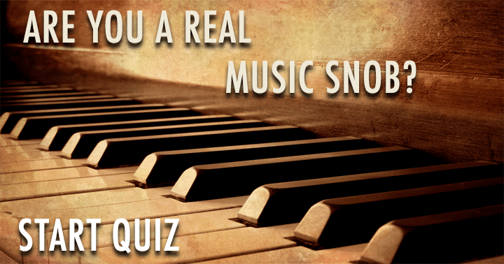 10 Questions Only A Music Snob Knows The Answers To!