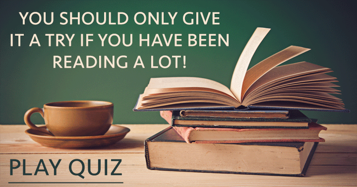 Have you been reading a lot lately? Then you could give it a shot!