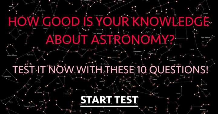 What do you know about Astronomy?