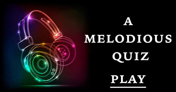 A melodious quiz