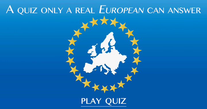Can you answer all 10 questions correctly in this European Quiz?