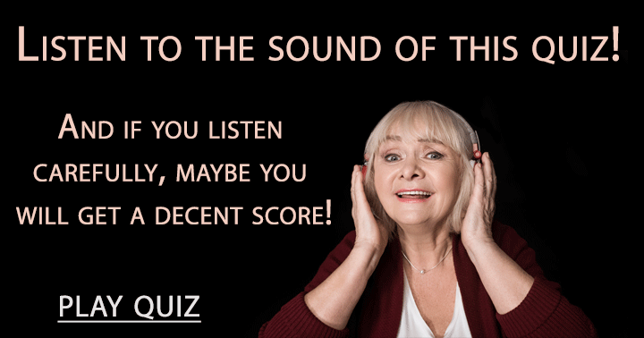 Listen to the sound of this quiz!