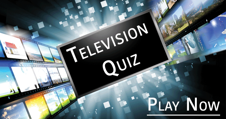 Don't come crying if you fail in this hard television quiz!