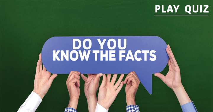 Do you have the facts to answer these questions?