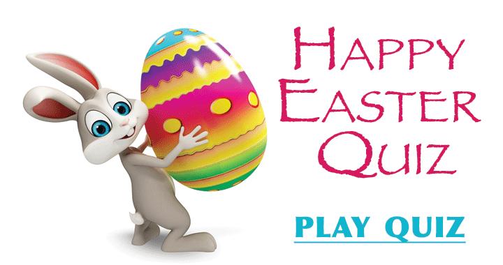 Happy Easter Quiz