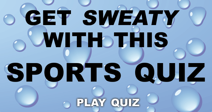Do you like to get sweaty?