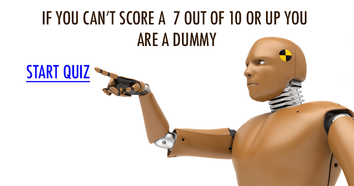 Are you a dummy?