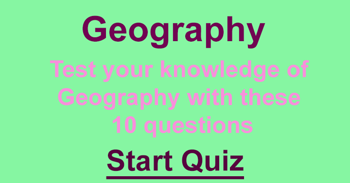 Show us your geography knowledge