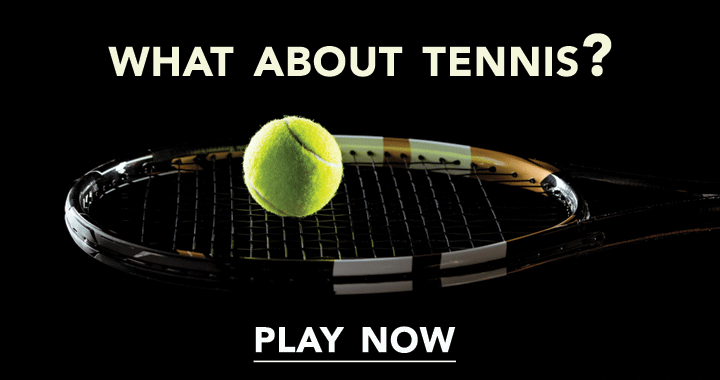 What about tennis?