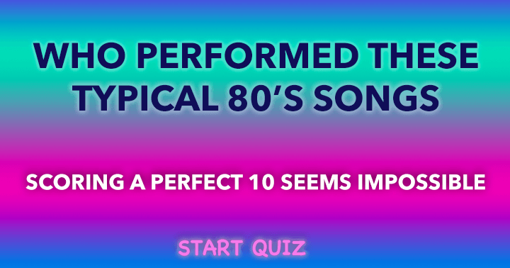 Who  Performed these Typical 80's songs?