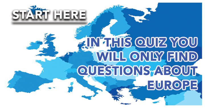Go and rock this quiz about Europe!