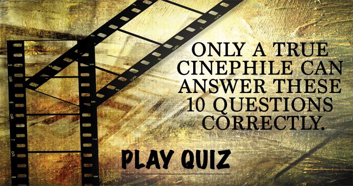 Are you a true cinephile?