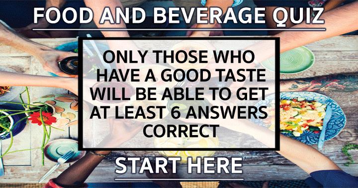 Do you have a good taste?