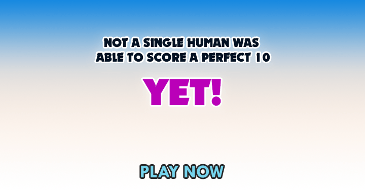 Are you the first human on earth to score a perfect 10 in this quiz?