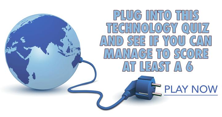 Plug into this technology quiz!