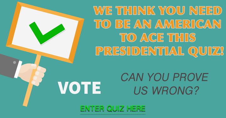 Who can ace this presidential quiz?