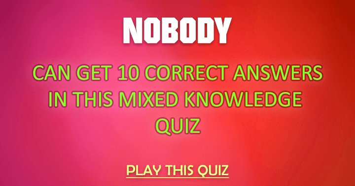 Nobody can get 10 correct answers