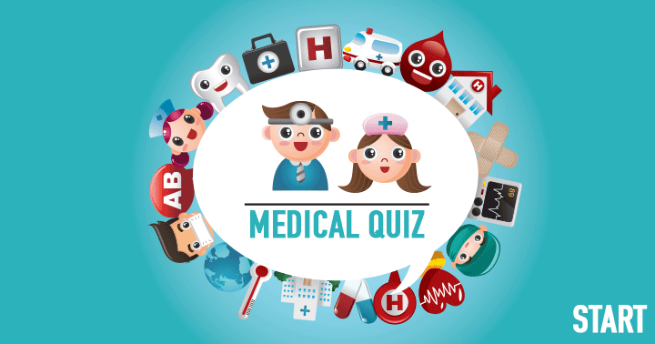 Can you handle this medical quiz?