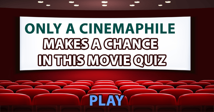 Are you a cinemaphile