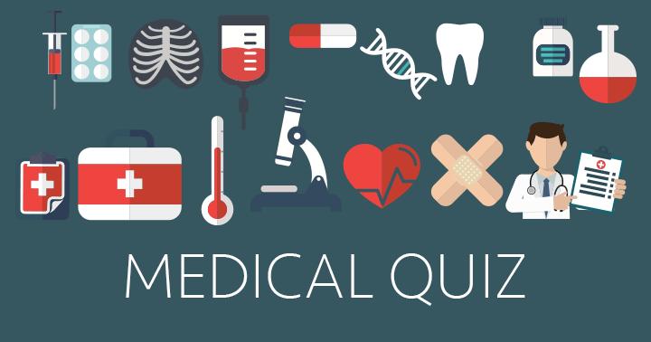 Very Hard Medical Quiz
