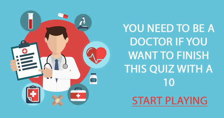 Are you a doctor?