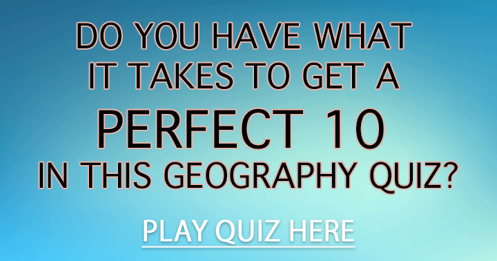 Do you have what it takes to score a perfect 10?