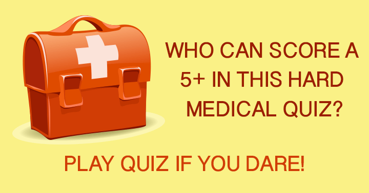 Who can score a 5+ in this hard medical quiz