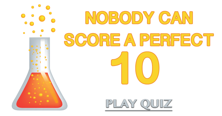 Nobody can score a perfect 10