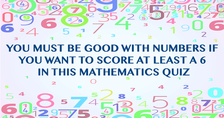 Are you good with numbers?