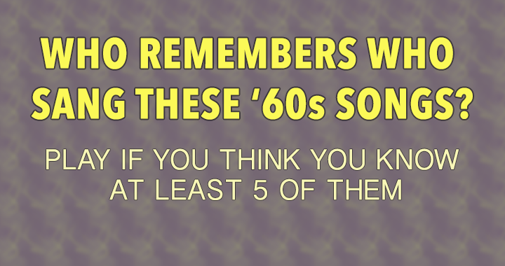 How many people will remember these songs?