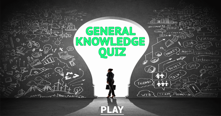 Do you have the knowledge for this general quiz?