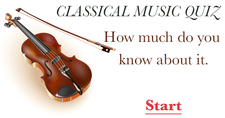 Classical Music Quiz. How much do you know about it?