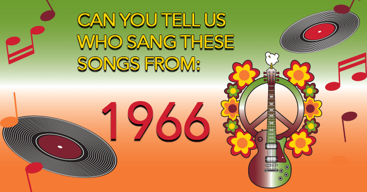 We think you only know from 6 songs who sang them!
