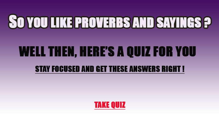 The 10 most important English proverbs