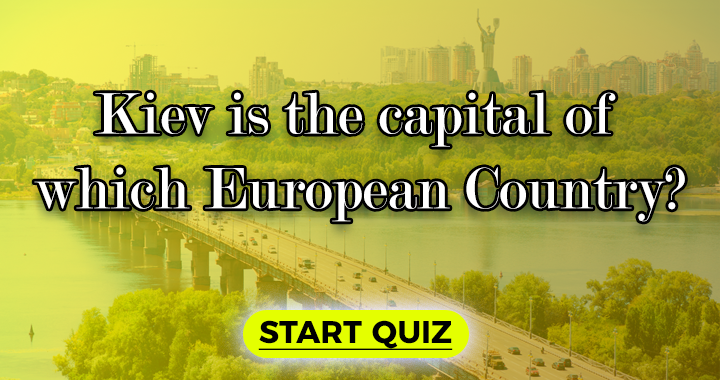 Kiev is the capital of which European country?