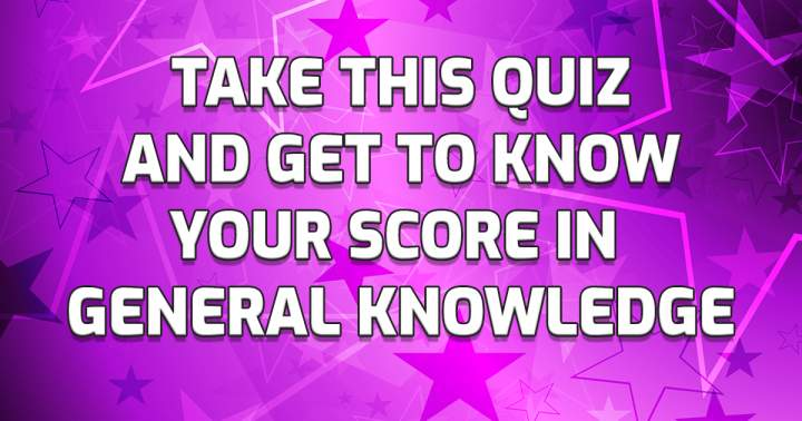 Quiz About General Knowledge